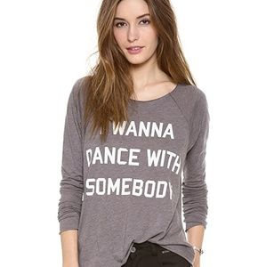 Wildfox Wanna dance with somebody Long sleeve